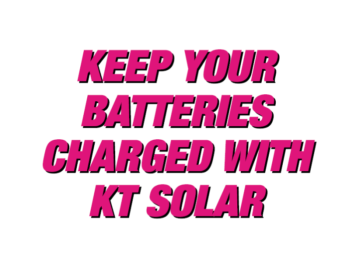 Keep Your Batteries Charged with KT Solar